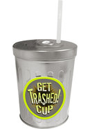 Get Trashed Drinking Cup Metal